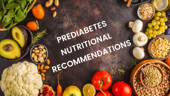 Prediabetes Nutritional Recommendations