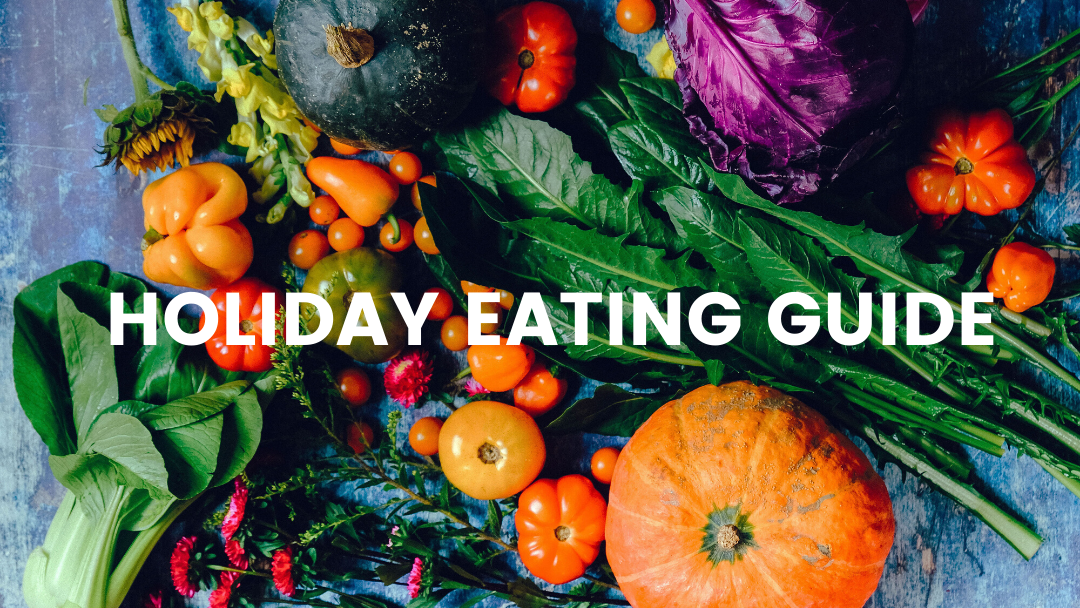 Holiday Eating Guide